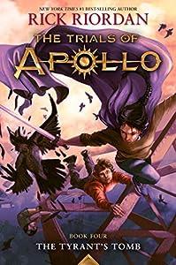 The Trials of Apollo: The Tyrant's Tomb