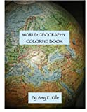 img - for World Geography Coloring Book by Amy E. Gile (2016-01-22) book / textbook / text book