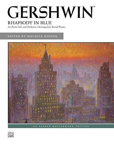- Rhapsody in Blue: For Piano Solo and Orchestra (Arranged for Second Piano) (Alfred Masterwork Edition)