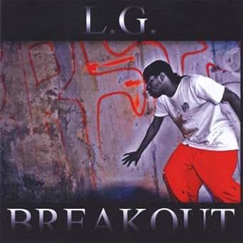 Amazon.com: Breakout: L.G.: MP3 Downloads