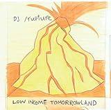Low Income Tomorrowland