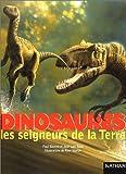 Dinosaures, les seigneurs de la Terre by