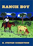 Ranch Boy, H. Steven Robertson, 1582442169