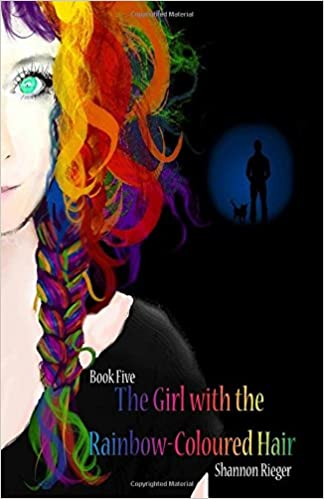 The Girl with the Rainbow-Coloured Hair: Volume 5 (The Pria Chronicles)