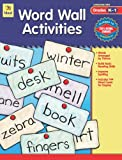 Word Wall Activities, Carson-Dellosa Publishing Staff, 0742427447