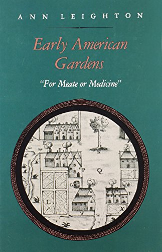 """Early American Gardens: """"For Meate or Medicine"""""""
