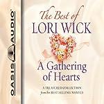 The Best of Lori Wick: A Gathering of Hearts | Lori Wick