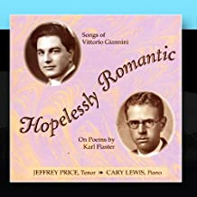 Hopelessly Romantic/Songs of Vittorio Giannini