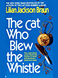 The Cat Who Blew the Whistle (Cat Who... Book 17)