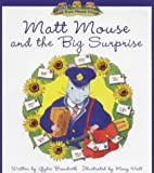 Matt Mouse & The Big Surprise (Tales From Mouse Village-Matt Mouse)