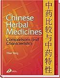 Chinese Herbal Medicine: Comparisons & Characteristics