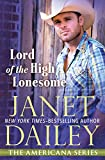 Lord of the High Lonesome: North Dakota (The Americana Series) by  Janet Dailey in stock, buy online here