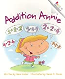 img - for Addition Annie (Rookie Readers: Level C (Paperback)) book / textbook / text book