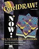 CorelDRAW! Now!, New Riders Development Group Staff, 1562051318