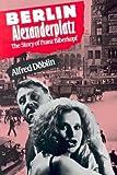 Berlin Alexanderplatz, Alfred Döblin and Alfred Doblin, 0826414877
