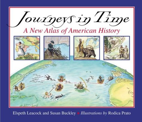 Journeys in Time: A New Atlas of American History