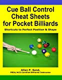 Cue Ball Control Cheat Sheets for Pocket Billiards, Allan Sand, 1625052138