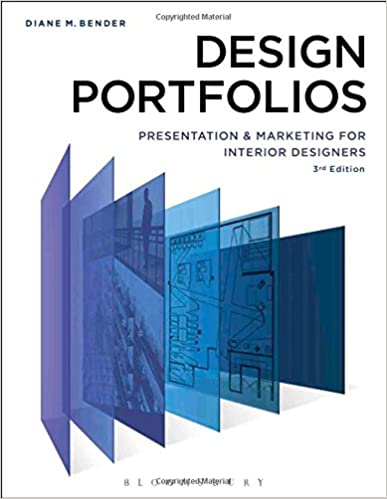 Design Portfolios Presentation And Marketing For Interior Designers 3rd Edition