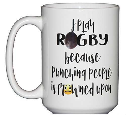 I Play Rugby Because Punching People Is Frowned Upon - Inappropriate Humor...