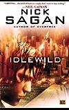 Idlewild (Roc Science Fiction)
