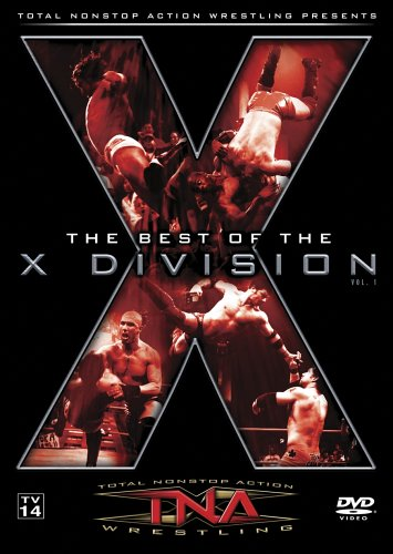 - TNA Wrestling: The Best of the X Division Volume 1