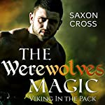 The Werewolfs Magic: Viking in the Pack | Saxon Cross