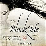 The Black Isle   Sandi Tan