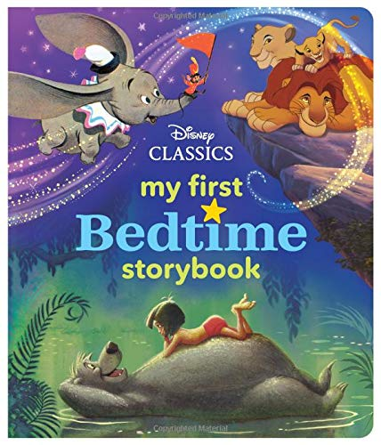 My First Disney Classics Bedtime Storybook (My First Bedtime Storybook) (Disney Storybook Stories)