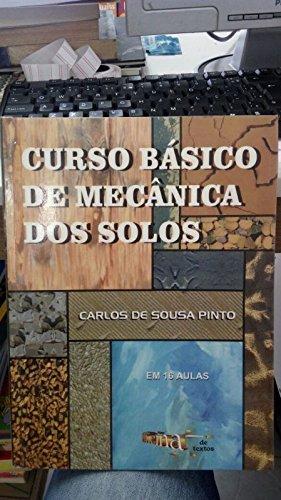 Curso básico de mecânica dos solos: em 16 aulas