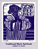Glow Ree Bee (11 Traditional Black Spiritual Arrangements), Shirley W. McRae, 0934017026