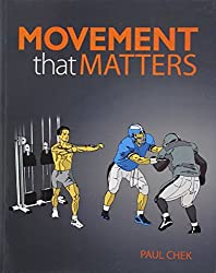 Movement That Matters by Paul Chek (2001-05-15)