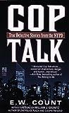 COP Talk, E. W. Count, 0671783416