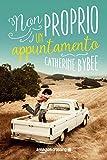 Non proprio un appuntamento (Not quite Vol. 1) (Italian Edition)