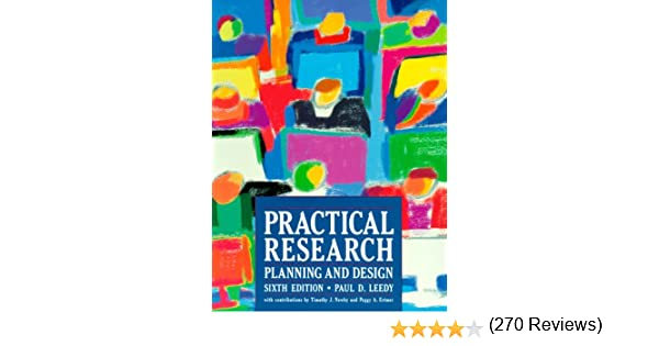 Practical research planning and design paul d leedy timothy j practical research planning and design paul d leedy timothy j newby peggy a ertmer 9780824713478 amazon books fandeluxe Images