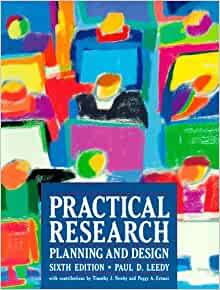 Practical Research Planning And Design Paul D Leedy Timothy J Newby Peggy A Ertmer
