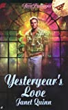 Yesteryear's Love, Janet Quinn, 0515125350