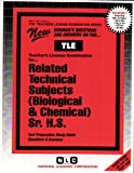 Related Technical Subjects (Biological and Chemical), Sr. H. S., Rudman, Jack, 0837380502