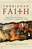 Forbidden Faith, Richard Smoley, 0060783397