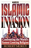 Islamic Invasion, Morey, Robert A., 0890819831