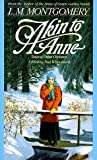 Front cover for the book Akin to Anne by L. M. Montgomery