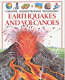 Earthquakes and Volcanoes, Fiona Watt, 0746009844