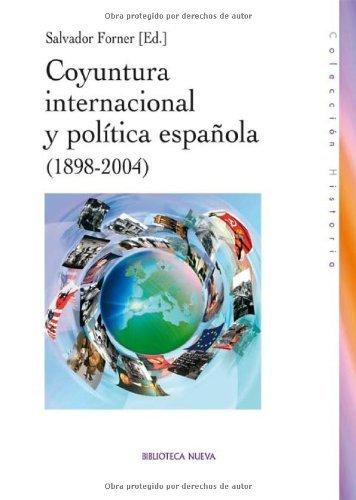 Descargar Libro Coyuntura Internacional Y Politica Española Salvador Forner