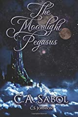 The Moonlight Pegasus: A Standalone High Fantasy Novel Paperback