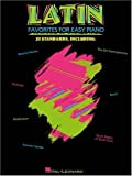 Latin Favorites for Easy Piano, , 0634006339
