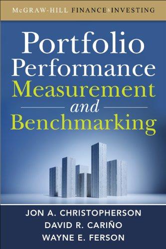 Portfolio Performance Measurement and Benchmarking (McGraw-Hill Finance & Investing)
