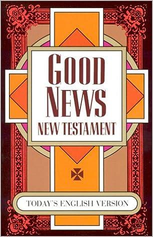 Good News New Testament-TEV: Amazon co uk: American Bible