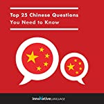 Top 25 Chinese Questions You Need to Know |  Innovative Language Learning LLC