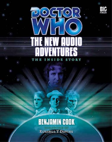 Doctor Who: The New Audio Adventures: The Inside Story by Big Finish