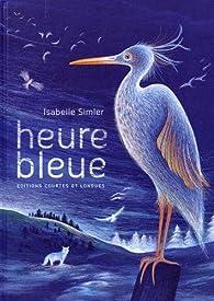 Heure bleue par Isabelle Simler