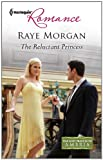 The Reluctant Princess, Raye Morgan, 0373177828